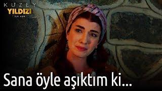 Kuzey Yıldızı İlk Aşk 4. Bölüm - Sana Öyle Aşıktım ki...