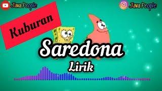 Download Saredona (lirik video) - kuburan