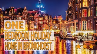One Bedroom Holiday Home in Bronkhorst hotel review | Hotels in Bronkhorst | Netherlands Hotels