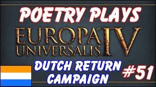 EU4 - Dutch Return Campaign - Episode 51