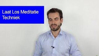 Laat Los Meditatie Techniek door Mark Soons