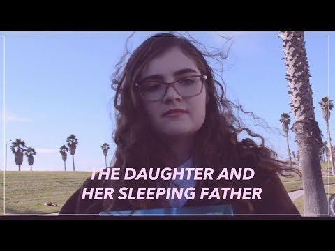 The Daughter and Her Sleeping Father (2017) - Short Film