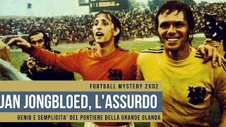 football-mystery-2x03-jan-jongbloed-l39assurdo