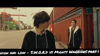 High and Low - S.W.O.R.D vs Mighty Warriors part 1