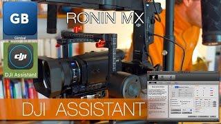 DJI Assistant - les réglages du Ronin Mx