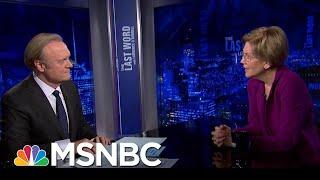 Sen. Warren On Impeachment: 'I Hope We Hold Him Accountable' | The Last Word | MSNBC