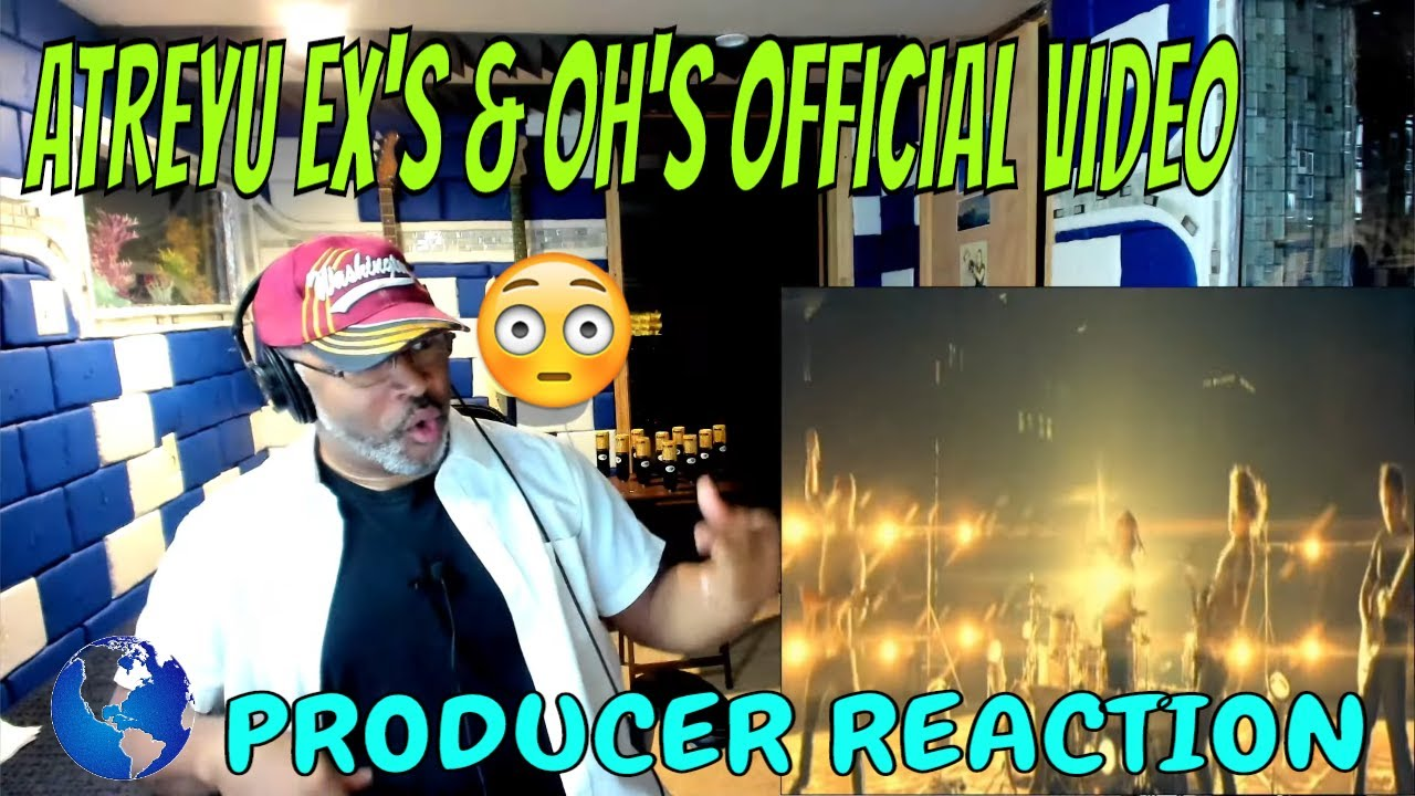 Atreyu   Ex's & Oh's Official Video - Producer Reaction