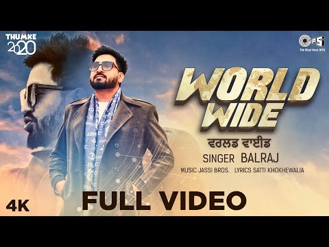 WORLDWIDE - Thumke 2020 | Balraj | Jassi Bros | Satti Khokhewalia | New Punjabi Song 2020