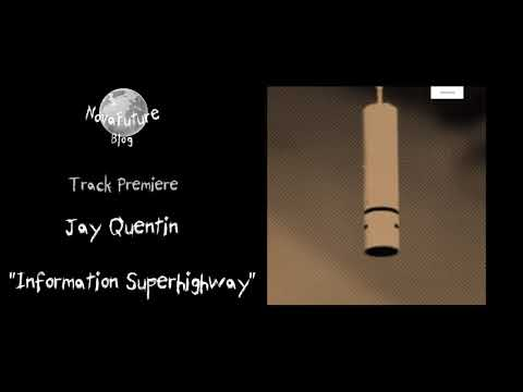 Jay Quentin - Information Superhighway [AB004 | About Blank | Premiere]