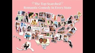 List of the most searched romantic comedy movies in every state||USA
