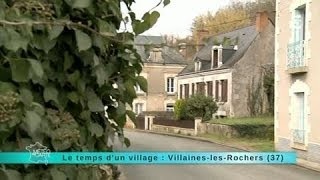 Reportage région : direction le village de Villaines-les-Rochers