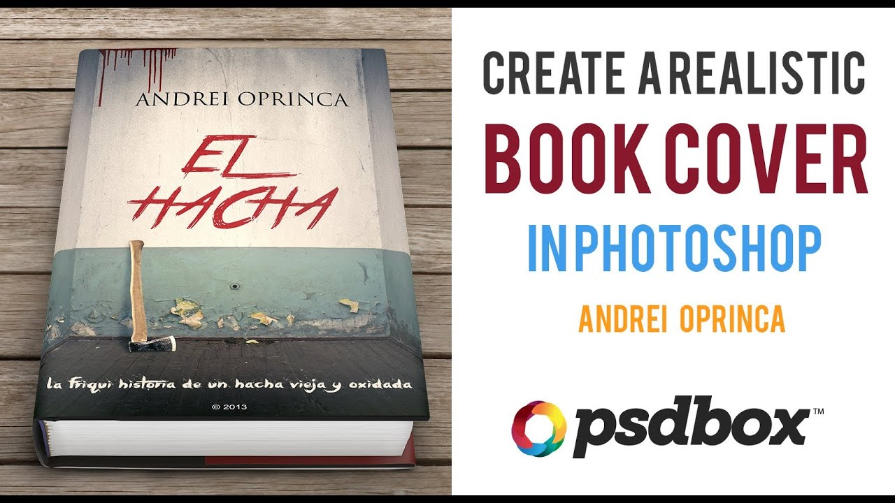How To Make A Book Cover : How to create a book cover and mockup psd box tutorial