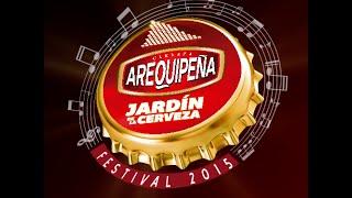 Jardin de la cerveza Arequipeña 2015 - 22 de agosto