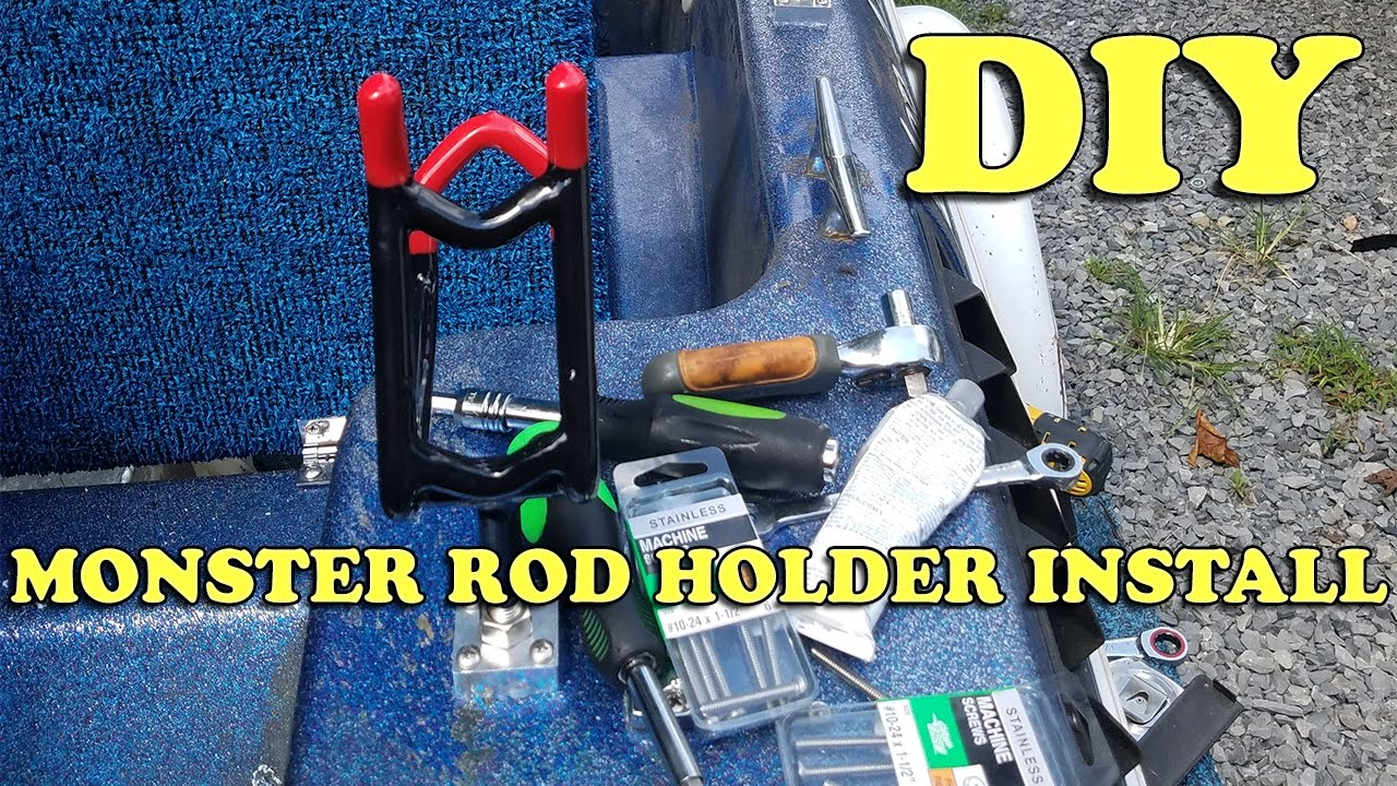 How to Install Monster Rod Holders on Your Fiberglass Bass ...