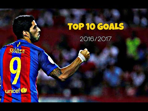 Luis Suarez - Top 10 Goals 2016/17 ||HD||