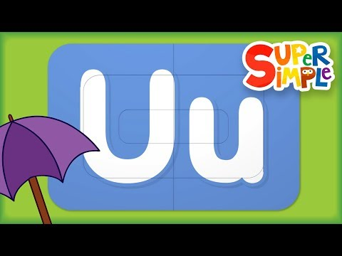 Learn Letter U   Turn And Learn ABCs   Super Simple ABCs