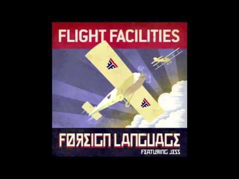 Flight Facilities - Foreign Language (Elizabeth Rose Remix)