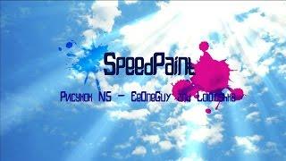 SpeedPaint - Рисунок N5 - EeOneGuy and Lololoshka