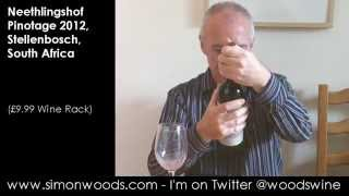 Wine Tasting With Simon Woods: Neethlingshof Pinotage 2012, Stellenbosch, South Africa