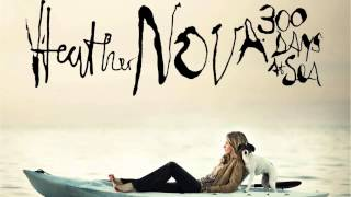 Watch Heather Nova Save A Little Piece Of Tomorrow video