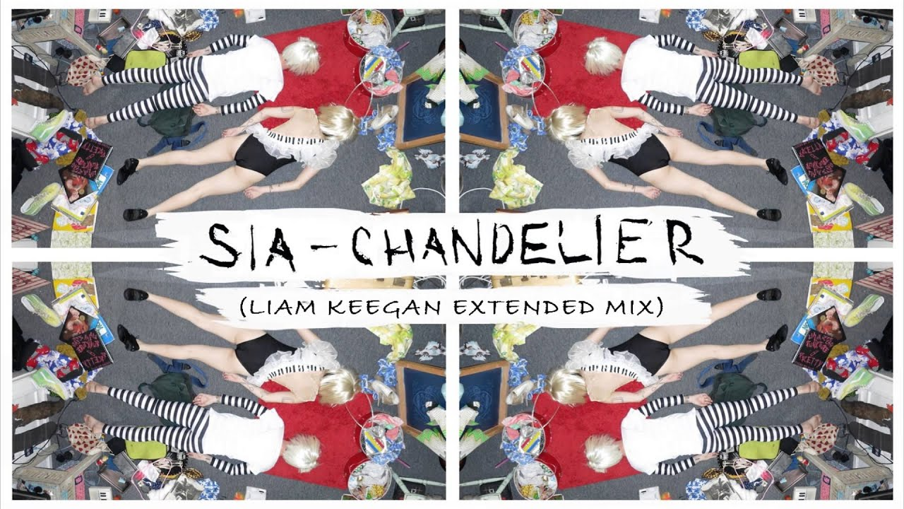 Sia - Chandelier (Liam Keegan Extended Mix) - YouTube