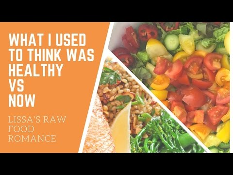 NUTRITION COMPARE VIDEO: WHAT I USED TO THINK WAS HEALTHY VS NOW