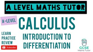 An Introduction to Differentiation | Calculus | GCSE Further Maths | A-Level Maths Series