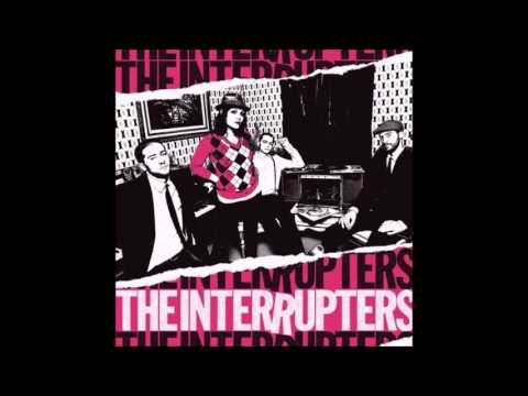 The Interrupters - The Interrupters (Full Album)
