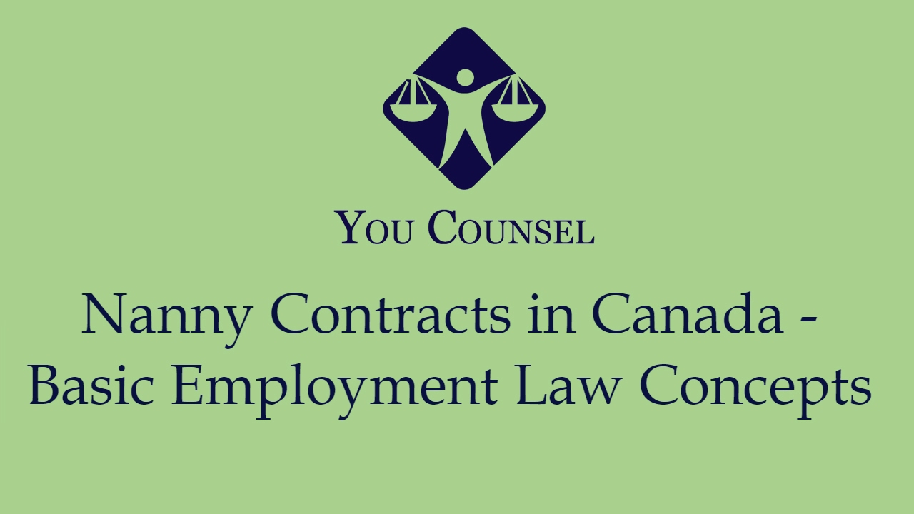 Nanny Contracts in Canada Basic Employment Law Concepts YouTube – Nanny Contracts