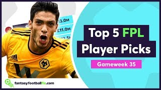 FPL Gameweek 35 | Top 5 Fix Player Picks | Fantasy Premier League 2018/19