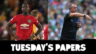 #WOLMUN Rashford folds, Pogba misses | VAR in GAA? | Kerry's stubborn few | Tuesday's Papers