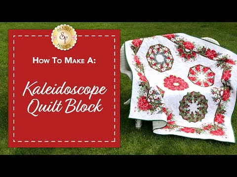 How to Make a Kaleidoscope Quilt Block | with Jennifer Bosworth of Shabby Fabrics