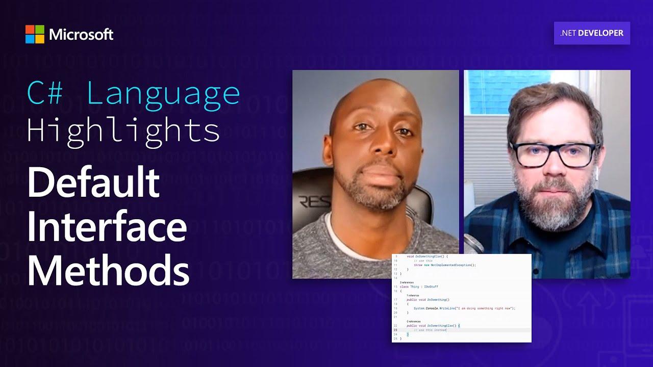 C# Language Highlights: Default Interface Methods