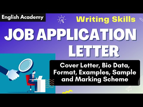 Job Application Letter, Cover Letter, Bio Data Format, Examples, Samples, Marking Scheme