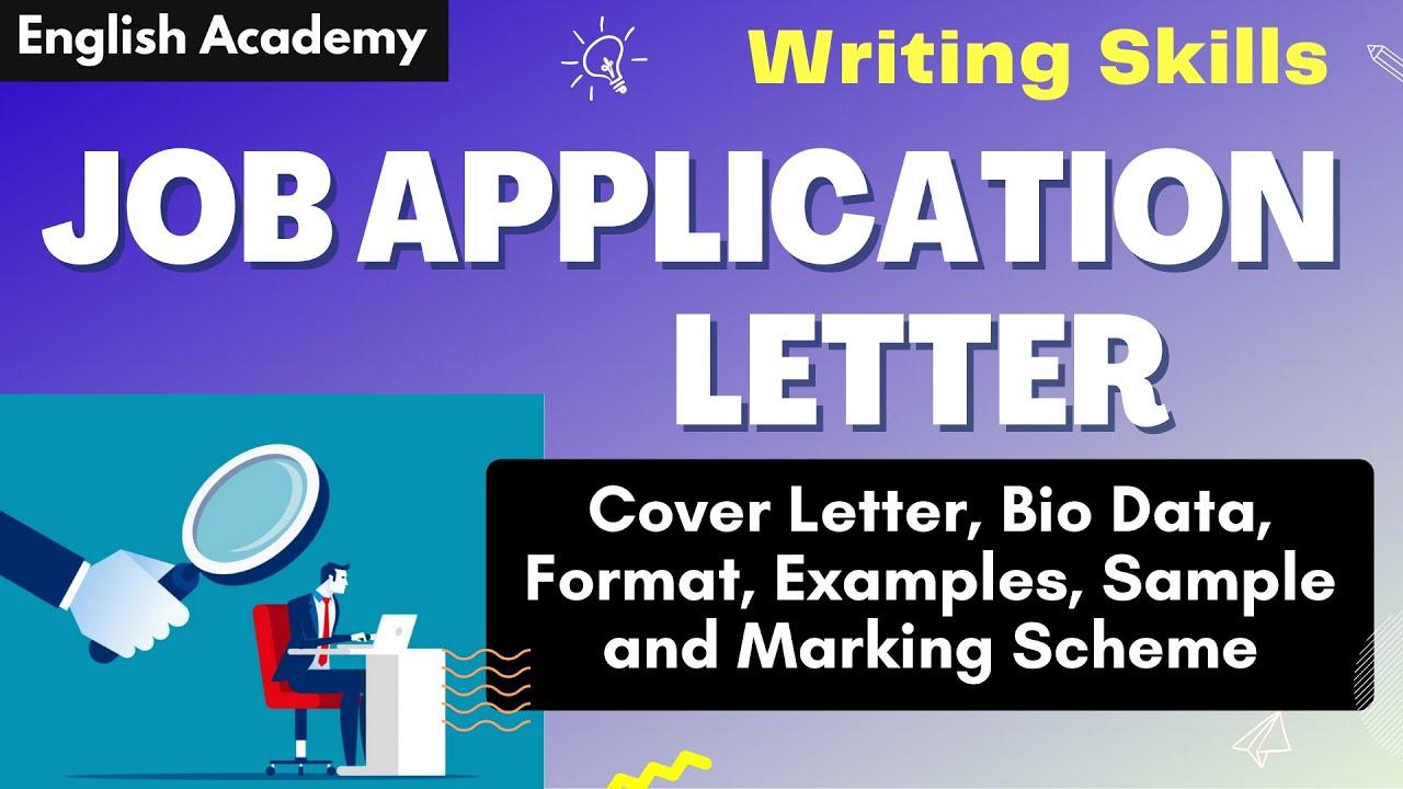 Job Application Letter, Cover Letter, Bio Data Format, examples, samples,  marking scheme