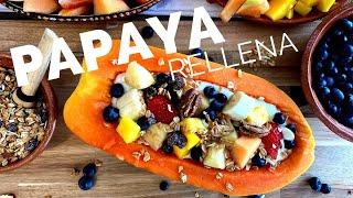 PAPAYA RELLENA - FRUIT FILLED PAPAYA (HOW TO)