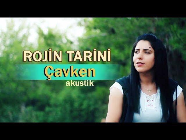 Rojin Tarini Çavken Akustik /Türkçe Altyaz?l?