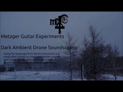 Metzger Guitar Experiments #5 Mysterious Desolated Landscape Ambiance