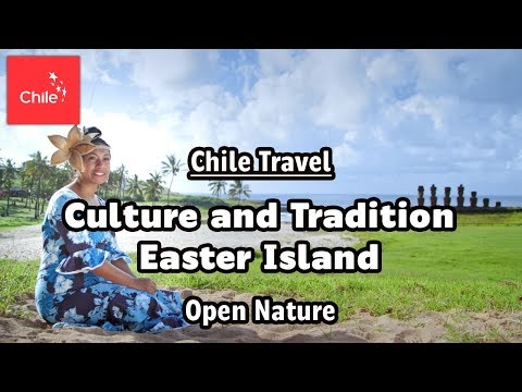 Chile Travel: Culture and Tradition Easter Island - Open Nature