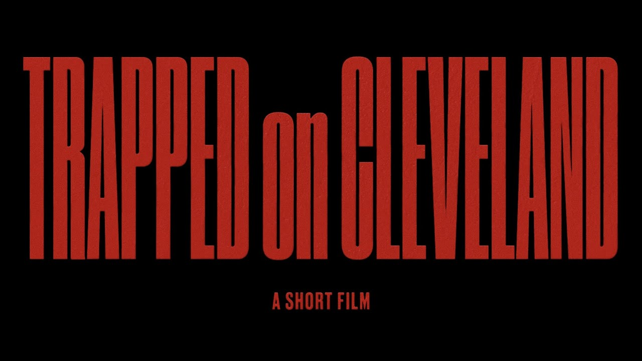 Trapped On Cleveland (A Short Film)