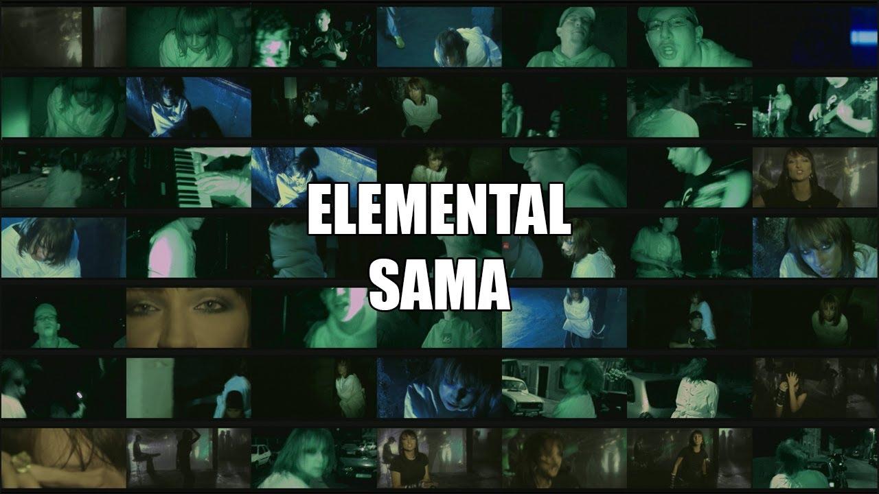 Elemental - Sama [Official Video]