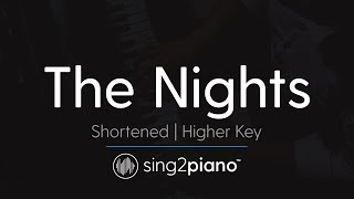 The Nights (Higher Key - Piano Karaoke Instrumental) Avicii