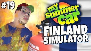 My Summer Car - Finland Simulator #19 - House Fire