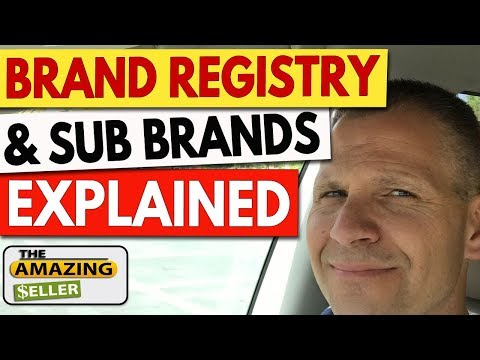 How Do I Brand Register For Sub-Brands in My Amazon FBA Business?