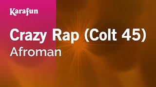 Karaoke Crazy Rap - Afroman *