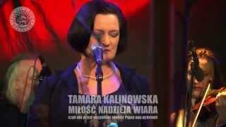 Tamara Kalinowska - MIŁOŚĆ NADZIEJA WIARA