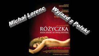 Wyjazd z Polski - Michał Lorenc - Różyczka