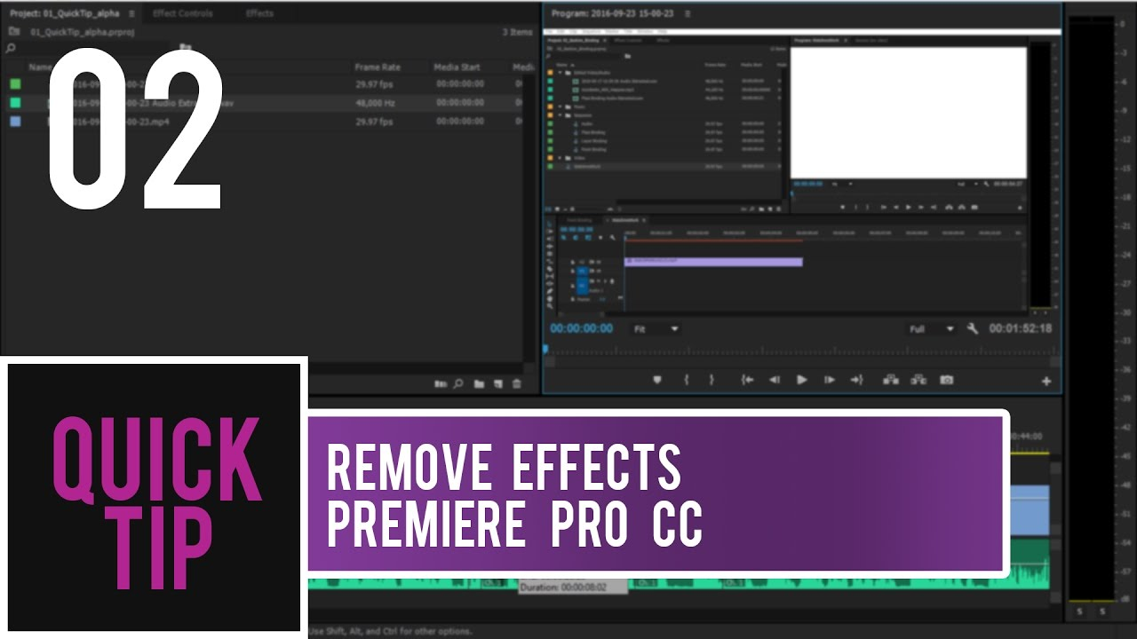 QUICK TIP | PREMIERE PRO CC | REMOVING EFFECTS FROM MULTIPLE CLIPS