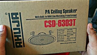 AHUJA CSD-6303T  30W RMS PA CEILING SPEAKERS UNBOXING & REVIEW