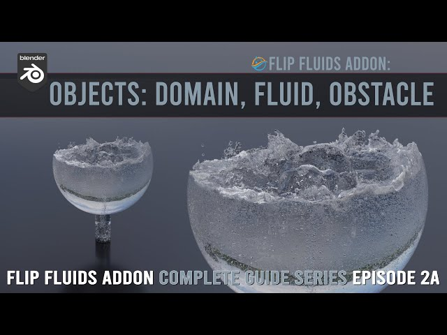FLIP Fluids addon | Domain, Fluid, Obstacles (2a)